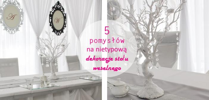 5 pomysłów na nietypową dekorację stołów na wesele