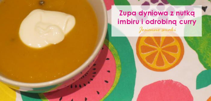 Zupa dyniowa z imbirem i odrobiną curry
