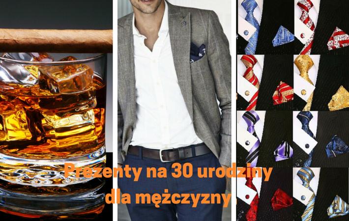 prezent na 30 urodziny dla mężczyzny