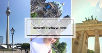 co zwiedzić w berlinie przez 1 dzień